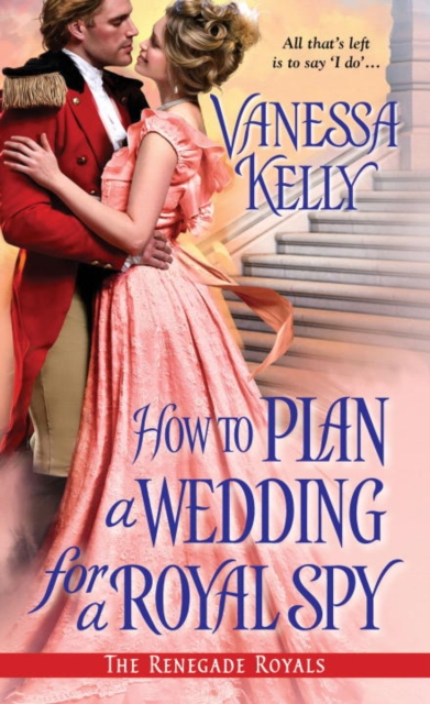 How to Plan a Wedding for a Royal Spy how to be a spy