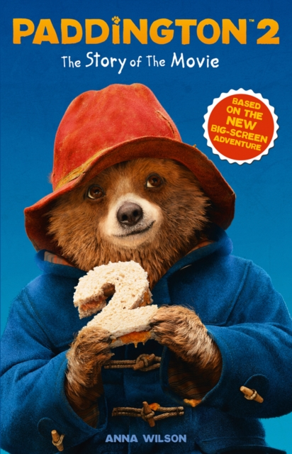 Paddington 2: The Story of the Movie irresistible
