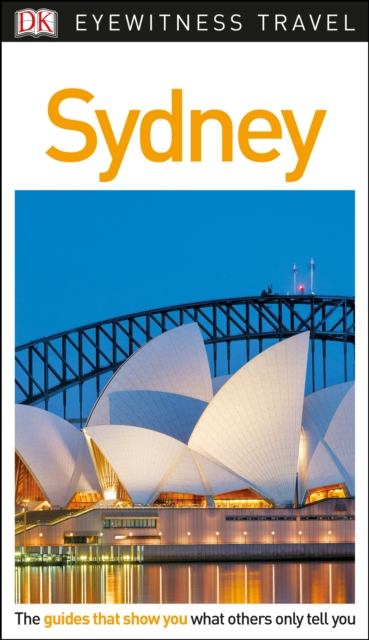 DK Eyewitness Travel Guide Sydney сумка vanguard sydney ii 18bl blue