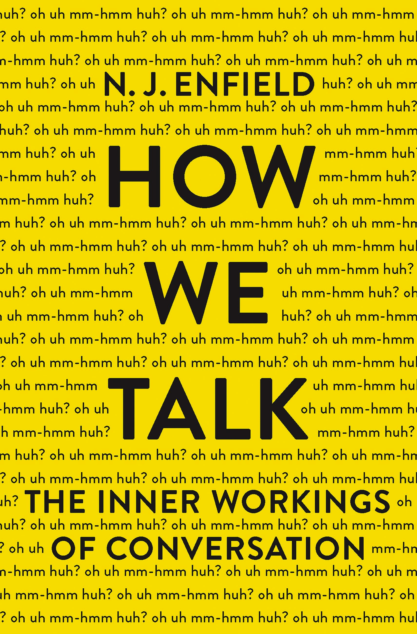 How We Talk: The Inner Workings of Conversation winnie the pooh when we were very young