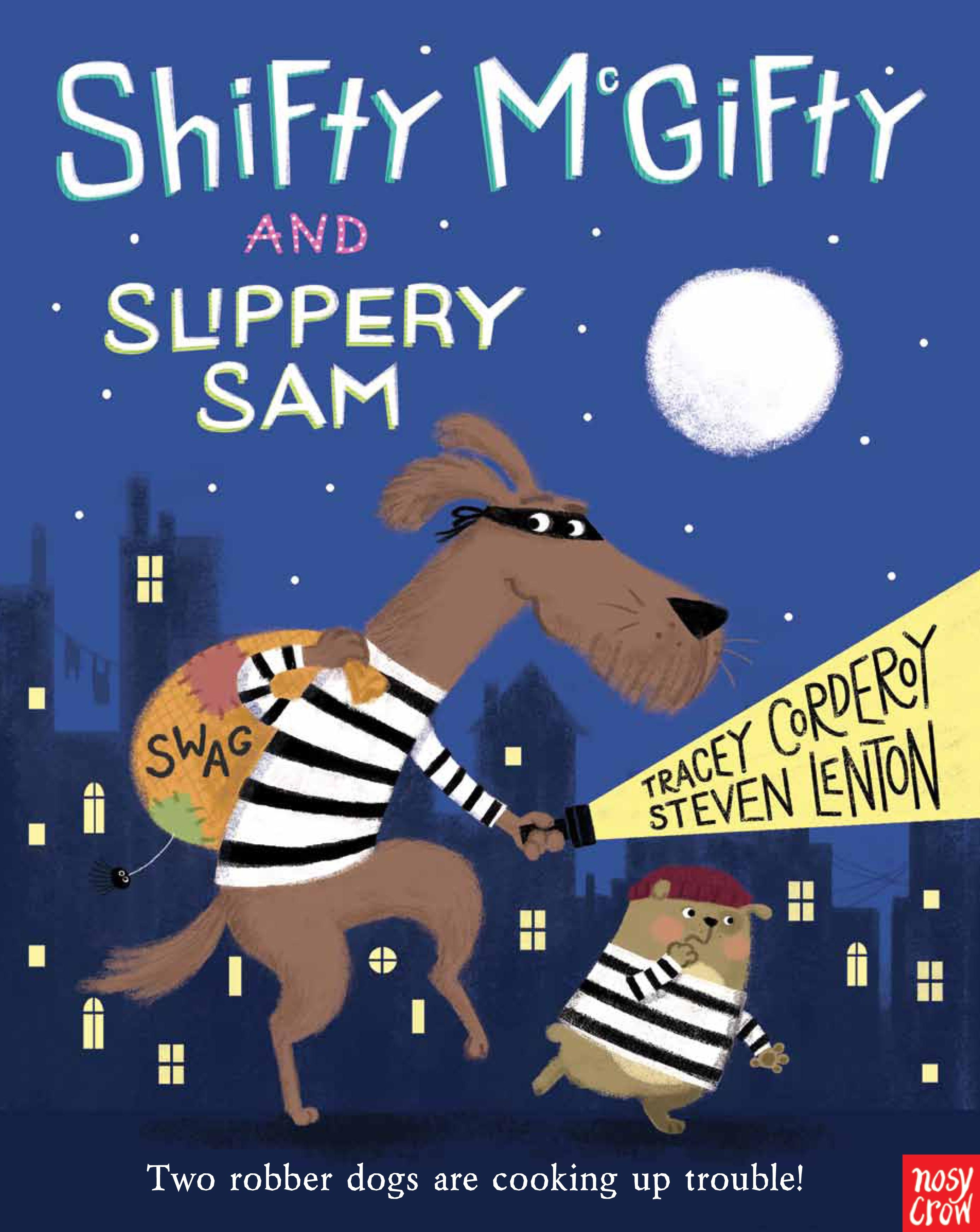 Shifty McGifty and Slippery Sam cushman proving