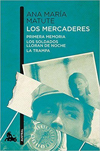 Los Mercaderes: Primera Memoria / Los Soldados Llo g la novela de gaudi
