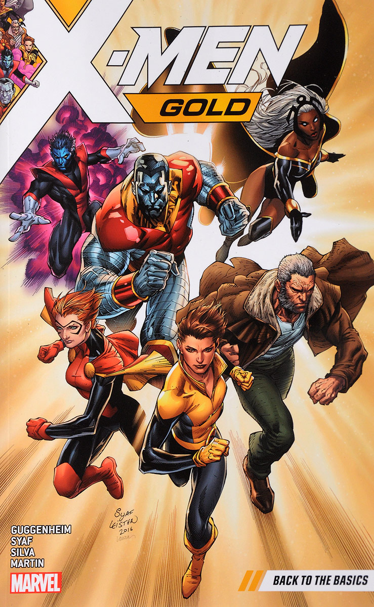 X-Men Gold: Volume 1: Back to the Basics the shift moment when the future begins