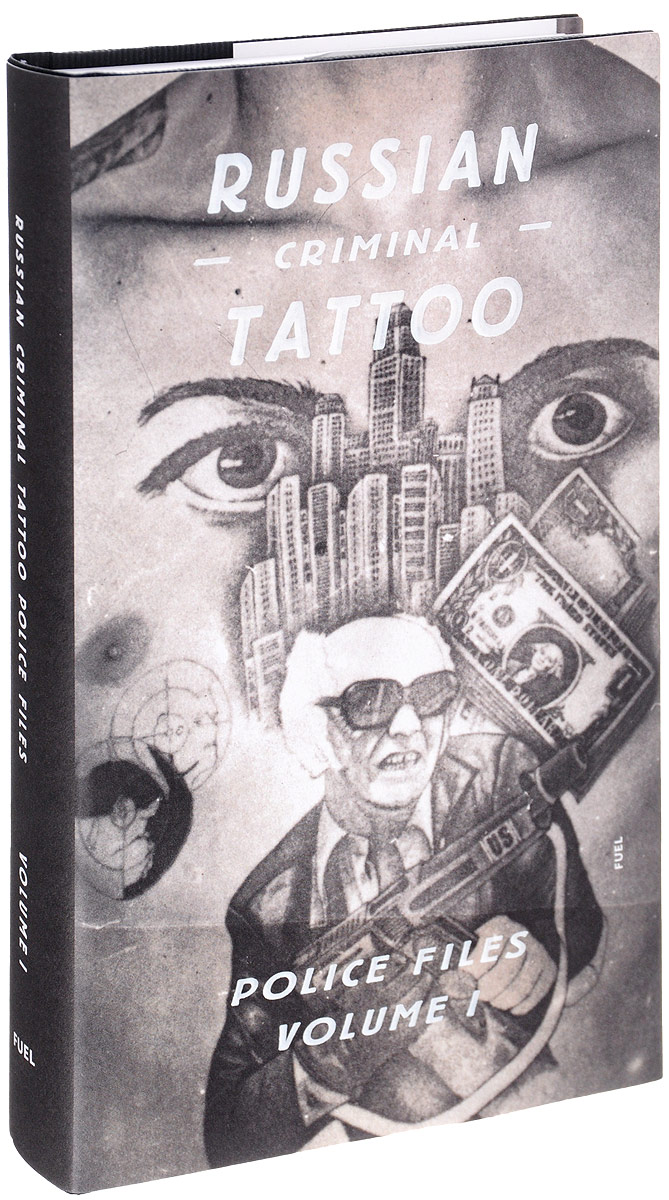 Russian Criminal Tattoo: Police Files: Volume 1