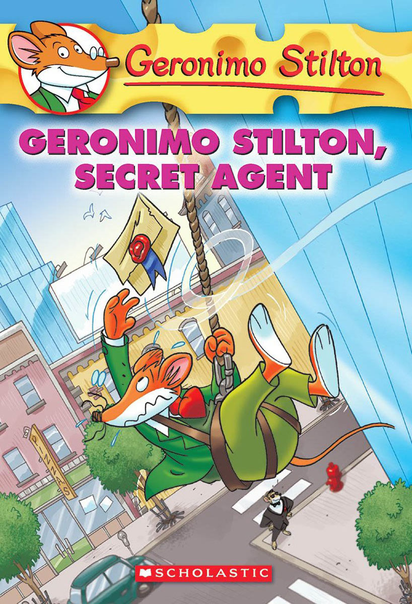 Geronimo Stilton #34: Geronimo Stilton, Secret Agent i am not going to get up today