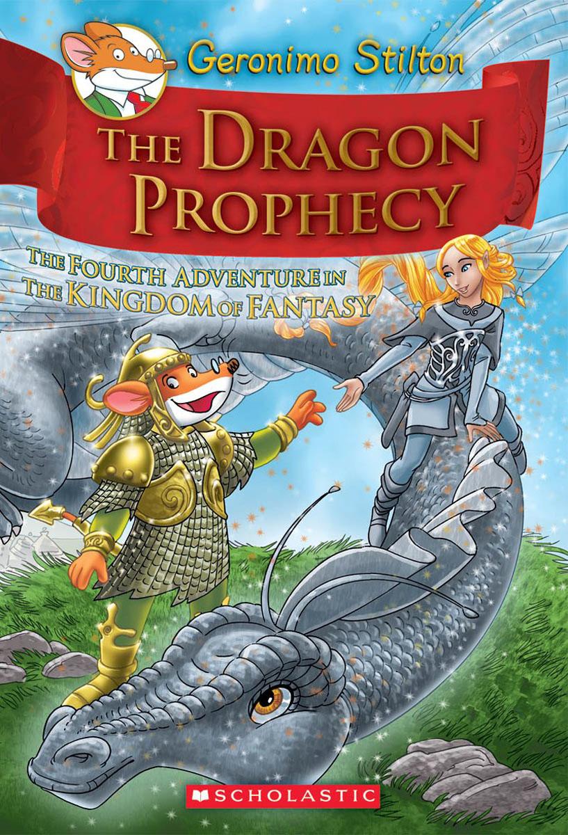 Geronimo Stilton and the Kingdom of Fantasy #4: The Dragon Prophecy stolen