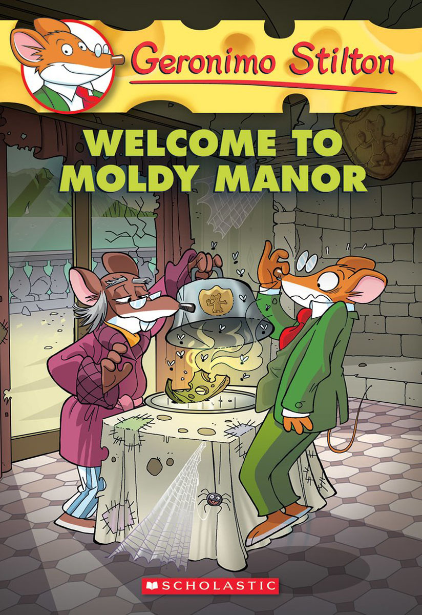 Geronimo Stilton #59: Welcome to Moldy Manor i found you