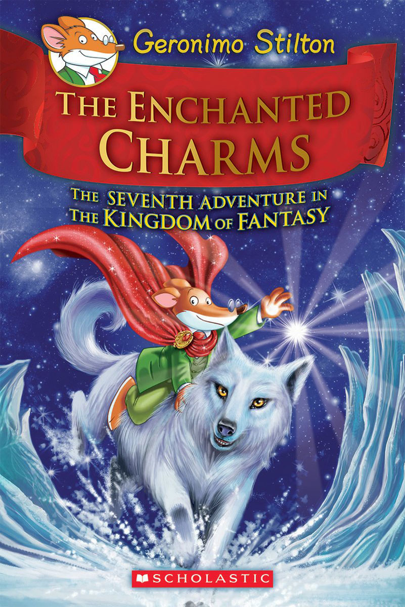 The Enchanted Charms (Geronimo Stilton and the Kingdom of Fantasy #7) patrick p the curious charms of arthur pepper