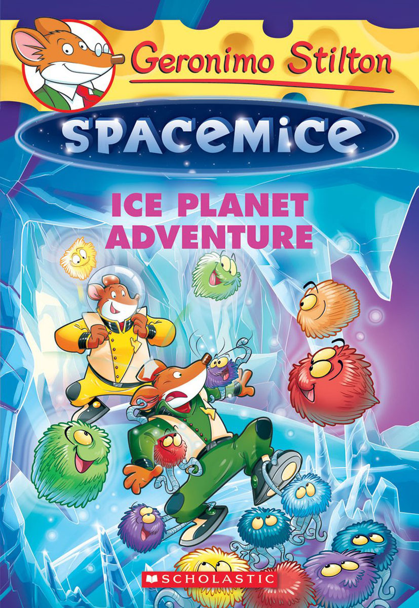 Geronimo Stilton Spacemice #3: Ice Planet Adventure seeing things as they are