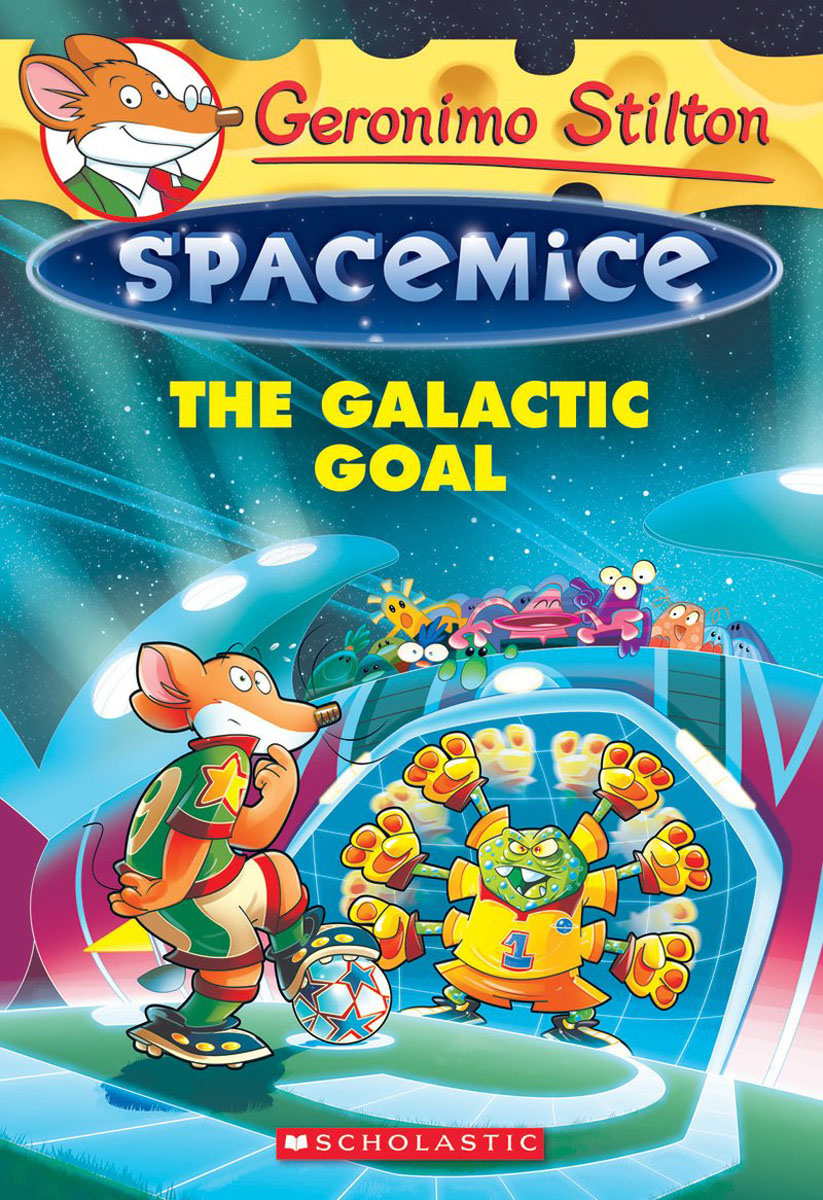 The Galactic Goal (Geronimo Stilton Spacemice #4) david pottruck s stacking the deck how to lead breakthrough change against any odds