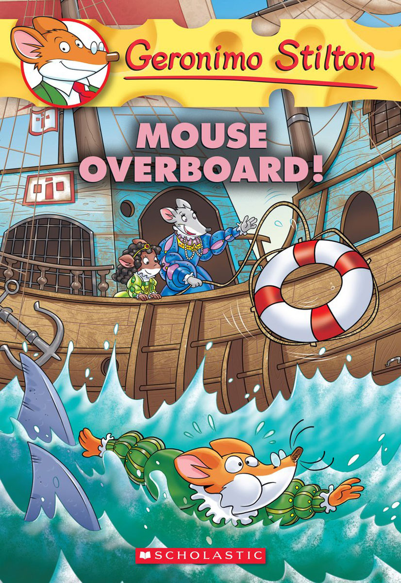 Mouse Overboard! (Geronimo Stilton #62) journey to portugal