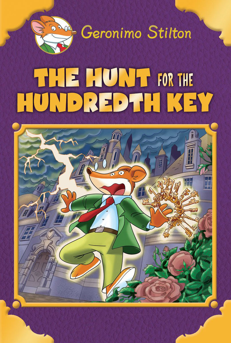 The Hunt for the 100th Key (Geronimo Stilton Special Edition) keys to the castle