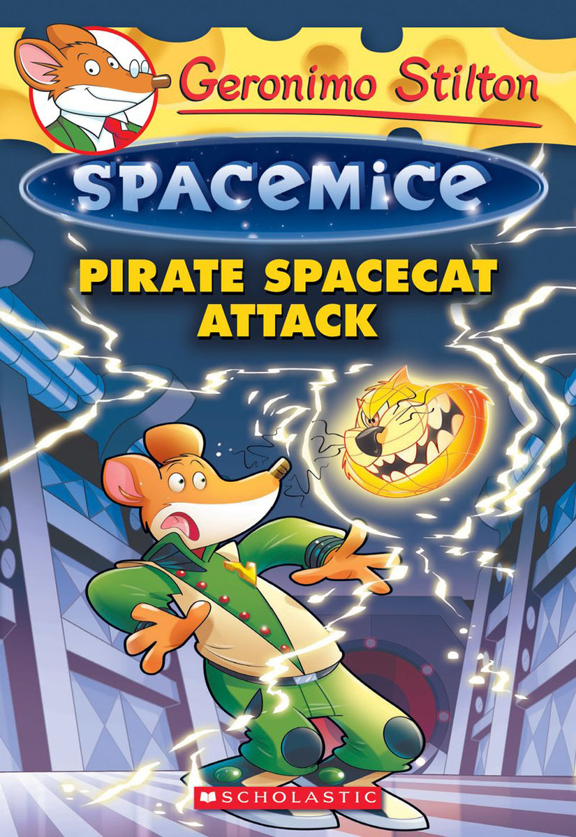 Pirate Spacecat Attack (Geronimo Stilton Spacemice #10) michael mcqueen momentum how to build it keep it or get it back