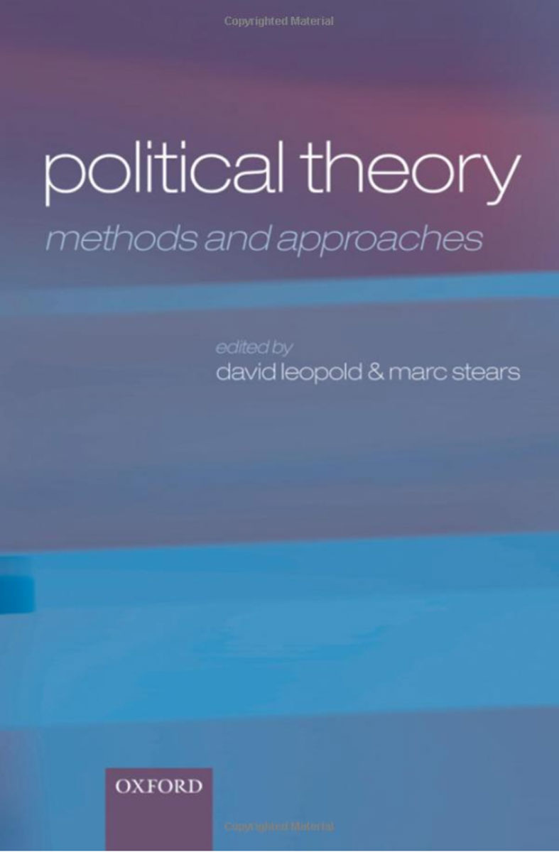 Political Theory: Methods and Approaches simon thompson the political theory of recognition
