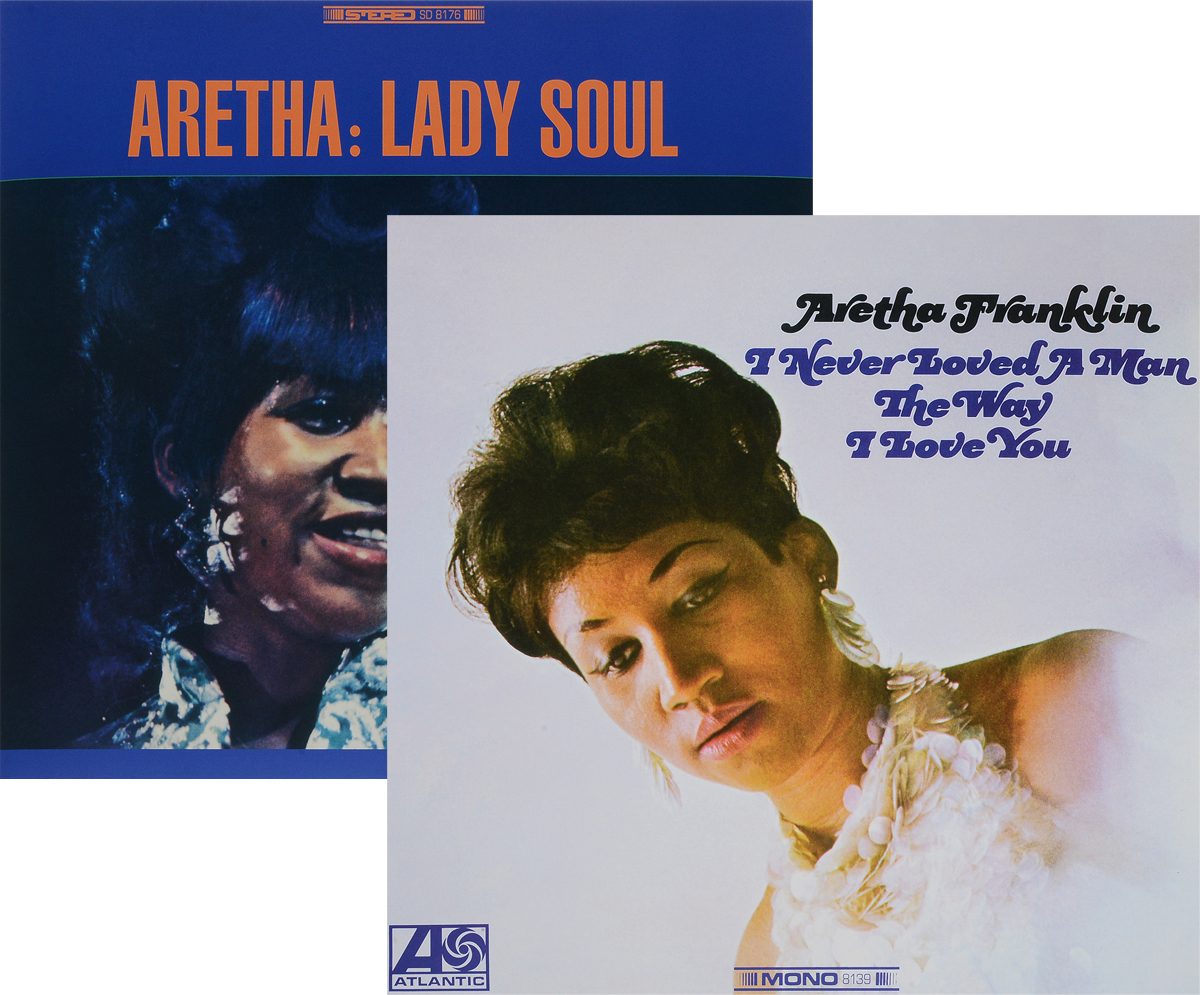 Zakazat.ru Aretha Franklin. Lady Soul. I Never Loved A Woman (2 LP)