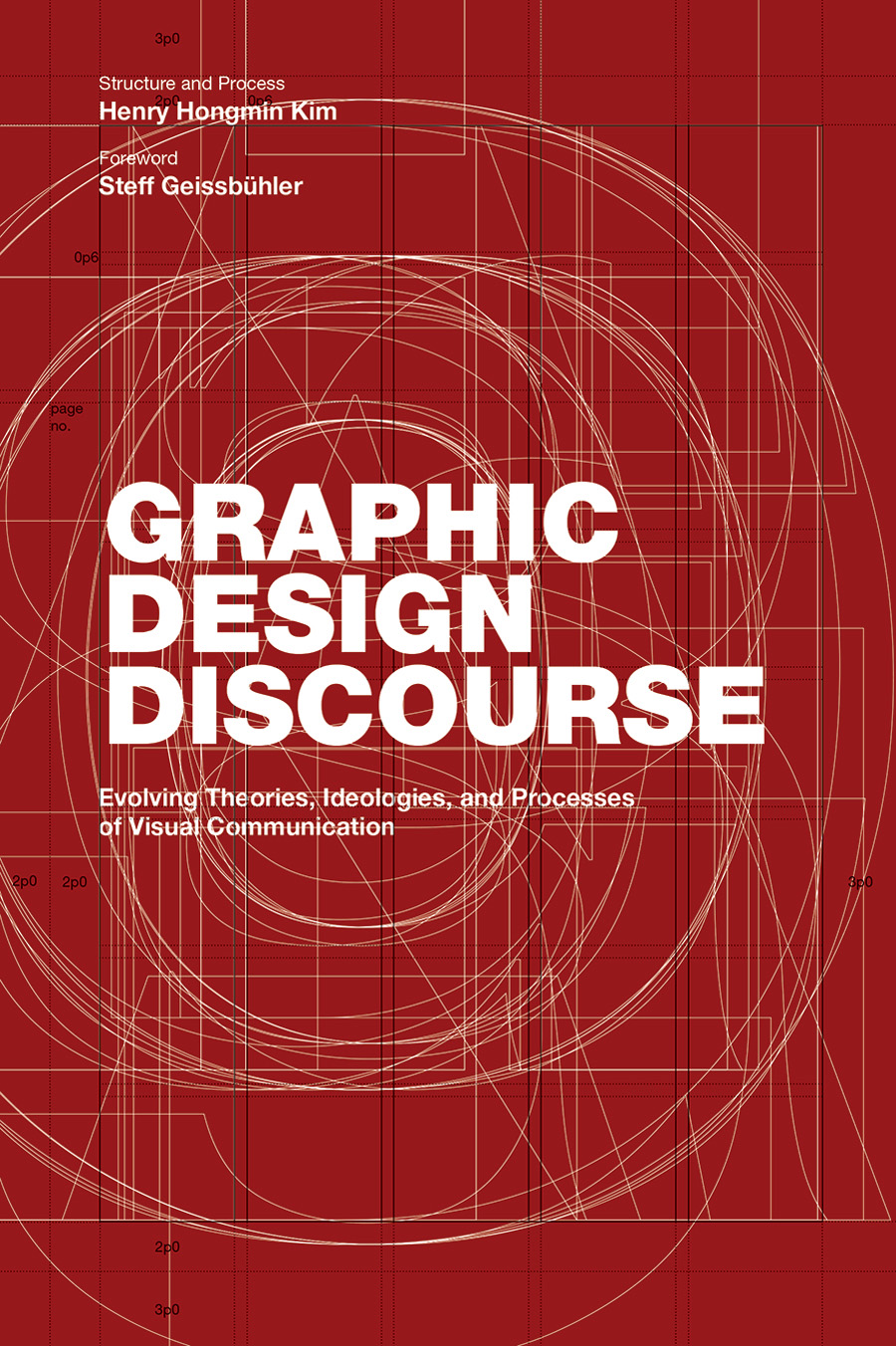 Graphic Design Discourse. Evolving Theories, Ideologies, and Processes of Visual Communication bridging theatre and visual art