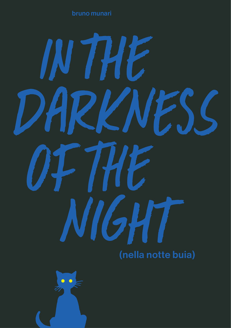 In the Darkness of the Night. A Bruno Munari Artist's Book an area of darkness