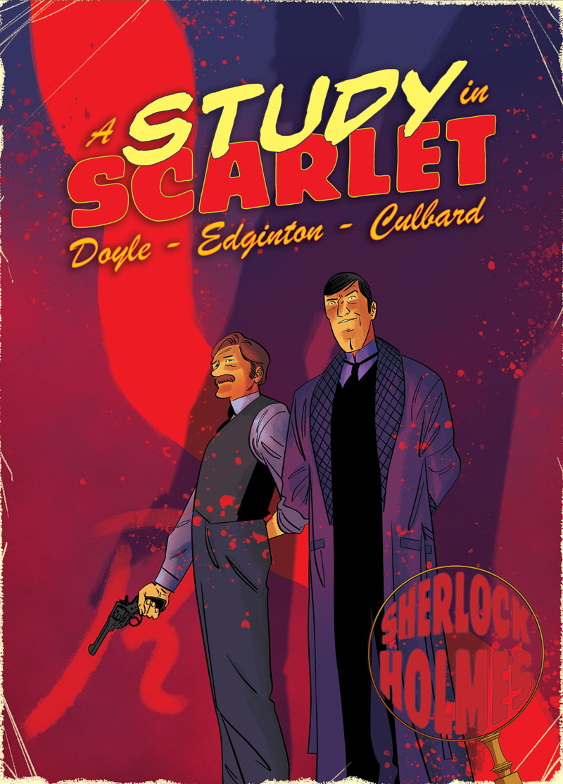 Study in Scarlet. A Sherlock Holmes Graphic Novel the scarlet letter