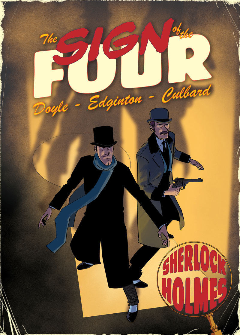 Sign of the Four. A Sherlock Holmes Graphic Novel the lonely polygamist – a novel