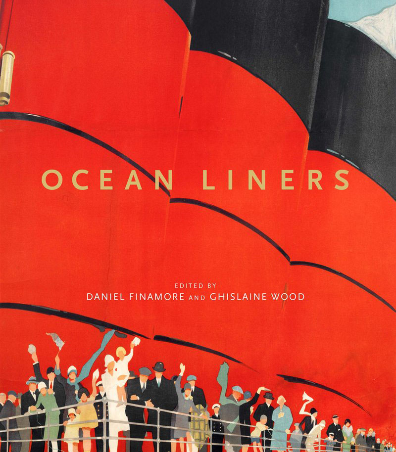 Ocean Liners. Glamour, Speed and Style paul wood western art and the wider world