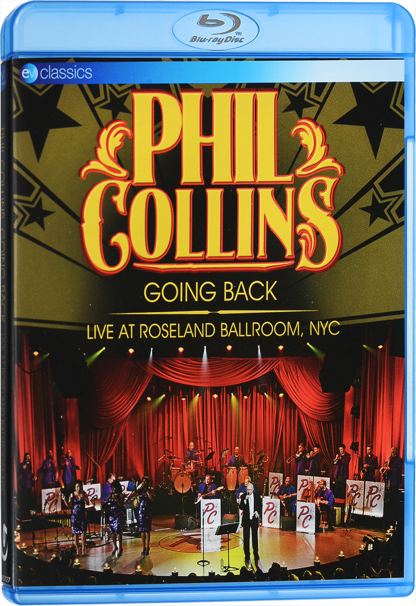 Phil Collins: Going Back: Live At Roseland Ballroom (Blu-ray) phil collins the singles 2 cd