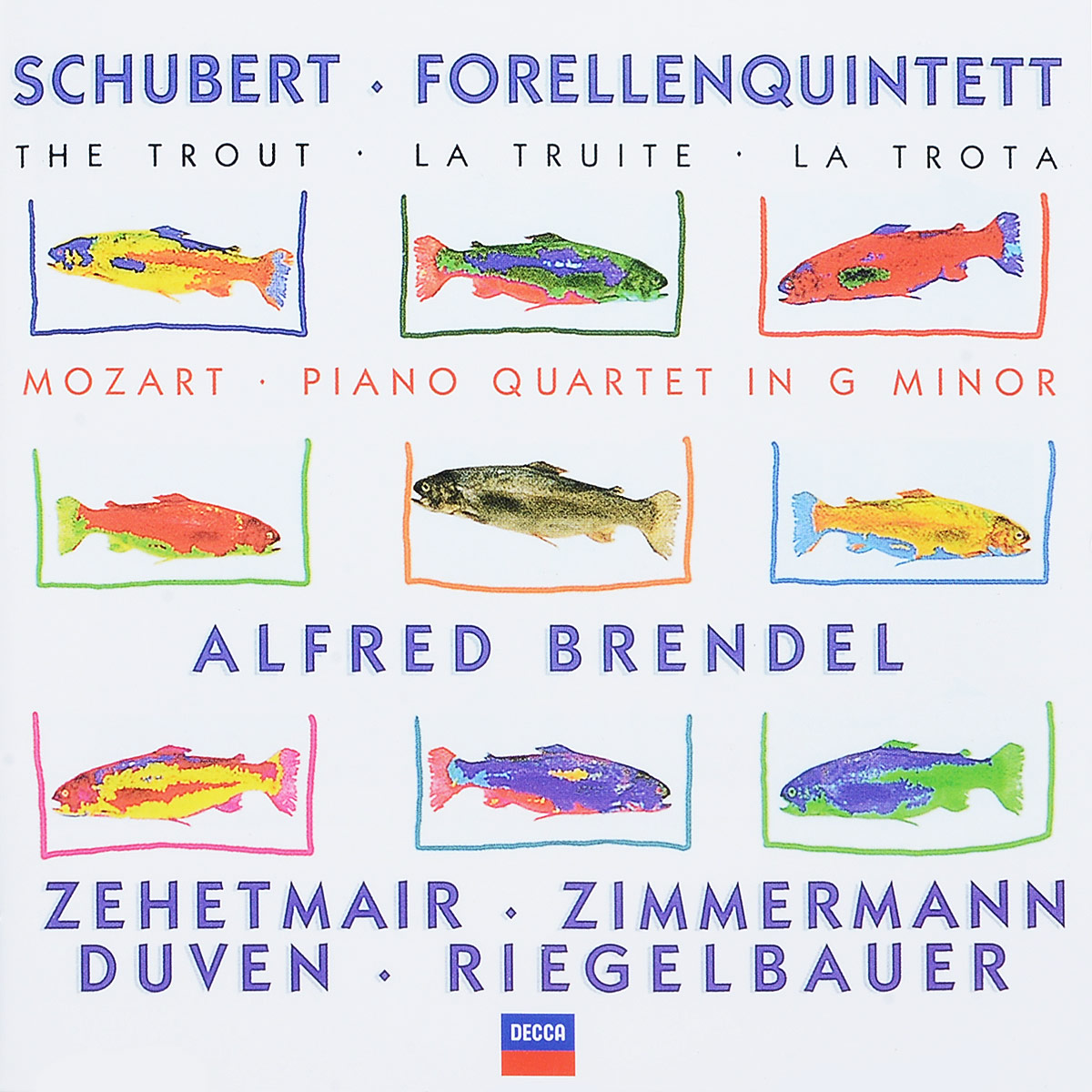 Schubert / Mozart. Alfred Brendel. Zehetmair. Zimmermann. Duven. Riegelbauer. Forellenquintett / Piano Quartet In G Minor novak quartet franz schubert string quartet in g major op 161 lp