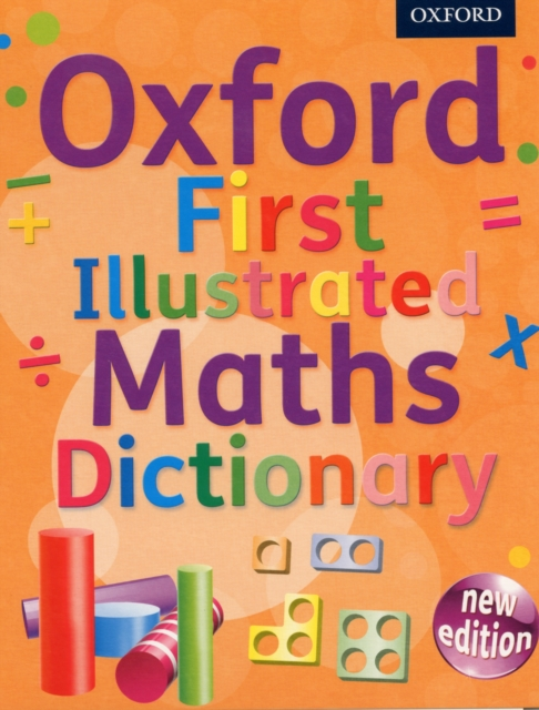 Oxford First Illustrated Maths Dictionary oxford first dictionary