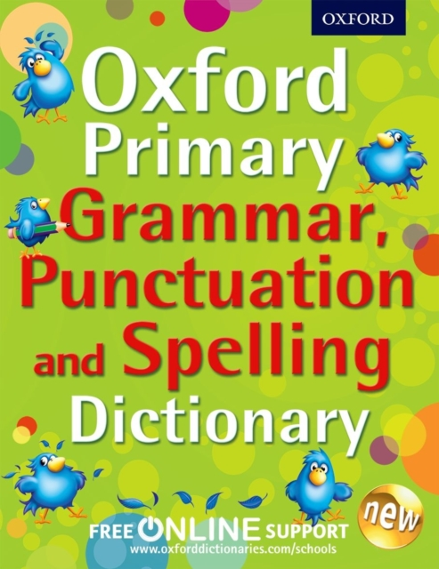 Oxford Primary Grammar, Punctuation and Spelling Dictionary oxford practice grammar книгу украина