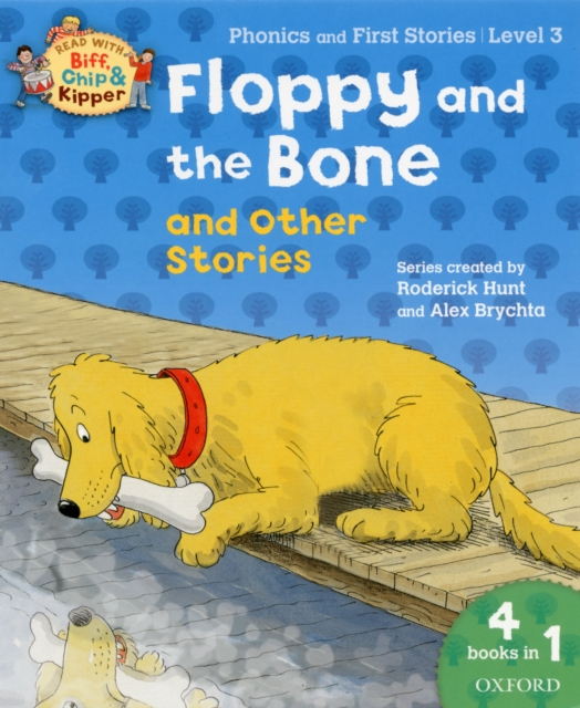 Oxford Reading Tree Read With Biff, Chip, and Kipper: Floppy and the Bone and Other Stories (Level 3) driscoll l cambridge english skills real reading 3 with answers