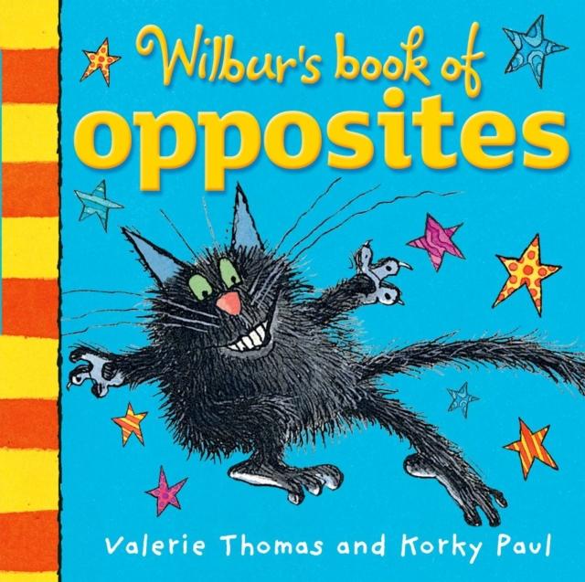 Wilbur's Book of Opposites wilbur s book of opposites