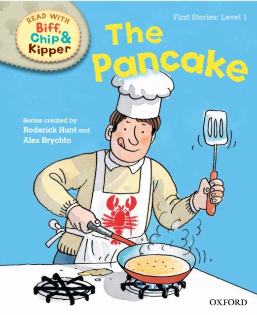 Oxford Reading Tree Read with Biff, Chip and Kipper: First Stories: The Pancake kipper s a to z