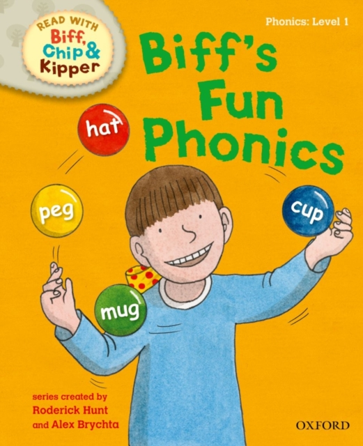 Oxford Reading Tree Read with Biff, Chip and Kipper: First Stories: Biff's Fun Phonics