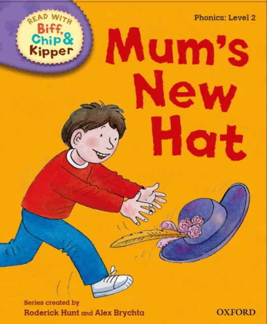 Oxford Reading Tree Read with Biff, Chip and Kipper: First Stories: Mum's New Hat oxford reading tree read with biff chip and kipper first stories mountain rescue