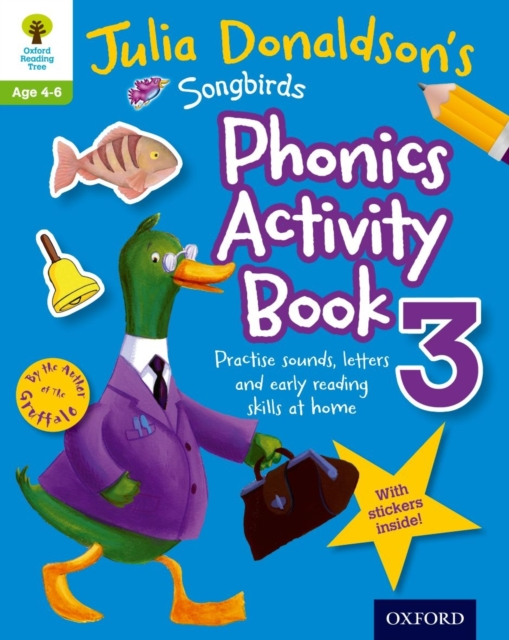 Oxford Reading Tree Songbirds: Julia Donaldson's Songbirds Phonics Activity Book 3 mastering arabic 1 activity book