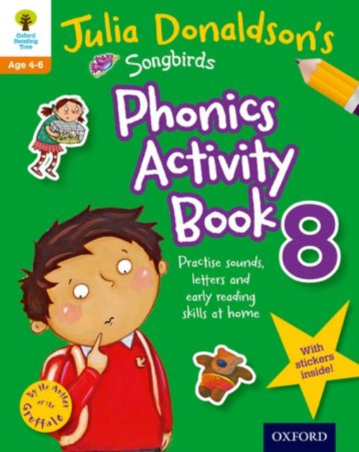 Oxford Reading Tree Songbirds: Julia Donaldson's Songbirds Phonics Activity Book 8 mastering arabic 1 activity book