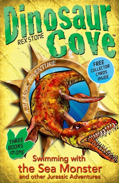 Dinosaur Cove: Swimming with the Sea Monster and other Jurassic Adventures baricco a ocean sea