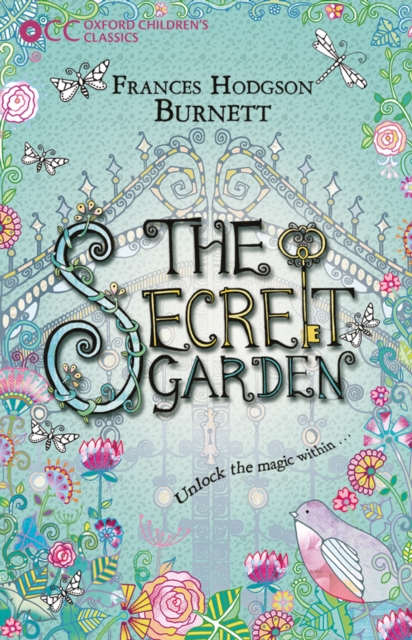 Oxford Children's Classics: The Secret Garden mireille guiliano french women don t get fat the secret of eating for pleasure
