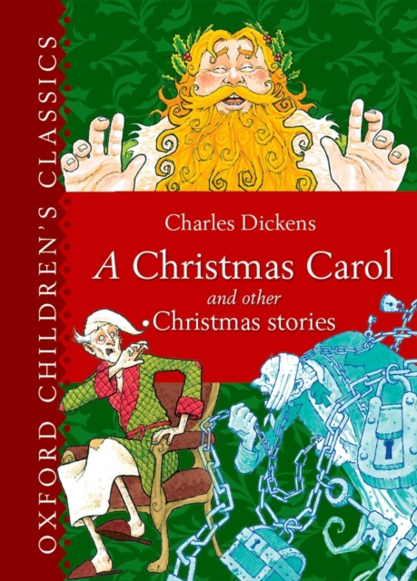 Oxford Children's Classic: A Christmas Carol and Other Christmas Stories the minority report and other classic stories
