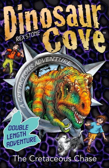 Dinosaur Cove: The Cretaceous Chase (Reissue)