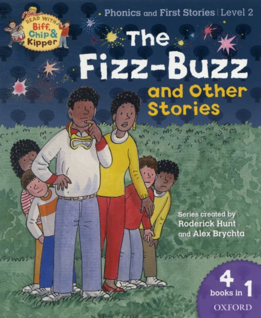 Oxford Reading Tree Read With Biff, Chip, and Kipper: The Fizz-Buzz and Other Stories oxford reading tree read with biff chip and kipper first stories mountain rescue