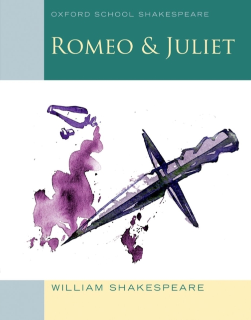 Romeo and Juliet (2009 edition): Oxford School Shakespeare romeo and juliet