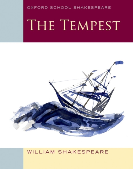 The Tempest (2010 edition): Oxford School Shakespeare (New ed.)