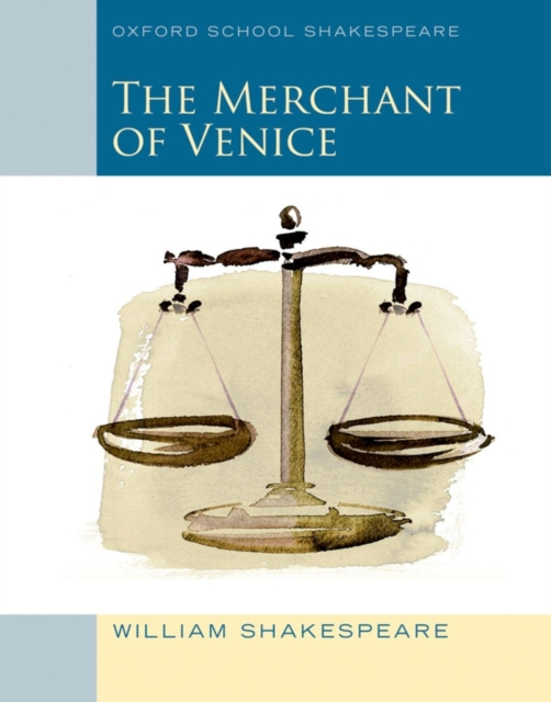 Merchant of Venice (2010 edition): Oxford School Shakespeare venice a maritime republic