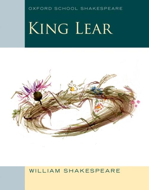 King Lear: Oxford School Shakespeare king lear