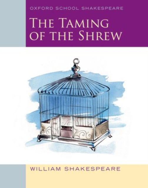 The Taming of the Shrew: Oxford School Shakespeare shakespeare w the merchant of venice книга для чтения
