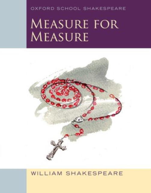 Measure for Measure: Oxford Schools Shakespeare william shakespeare measure for measure