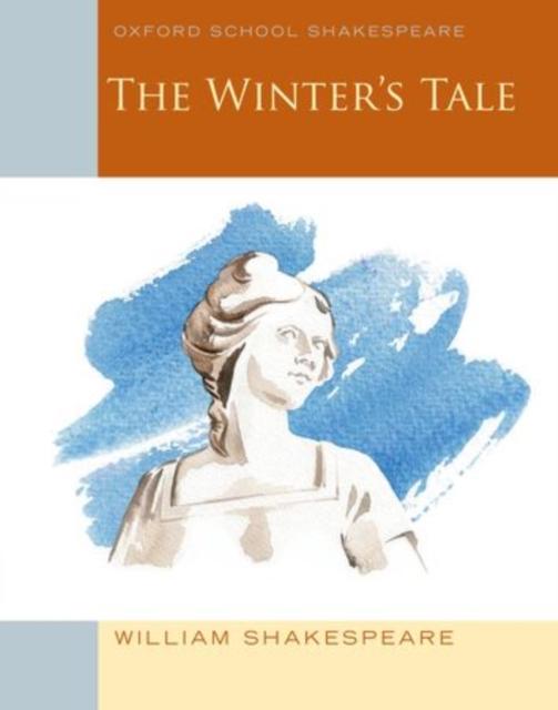 The Winter's Tale: Oxford School Shakespeare shakespeare w the merchant of venice книга для чтения