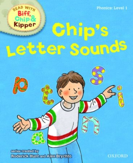 Oxford Reading Tree Read With Biff, Chip, and Kipper: Phonics: Chip's Letter Sounds