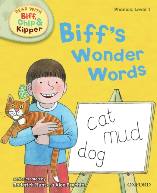 Oxford Reading Tree Read With Biff, Chip, and Kipper: Phonics: Biff's Wonder Words