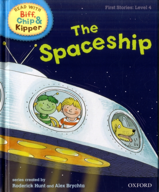 Oxford Reading Tree Read With Biff, Chip, and Kipper: First Stories: The Spaceship kipper s a to z
